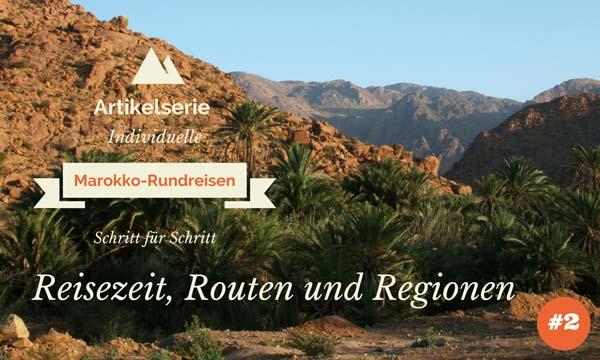 rundreisen marokko reisezeit routen artikelserie