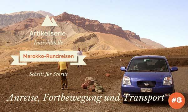 rundreisen marokko transport flug mietwagen