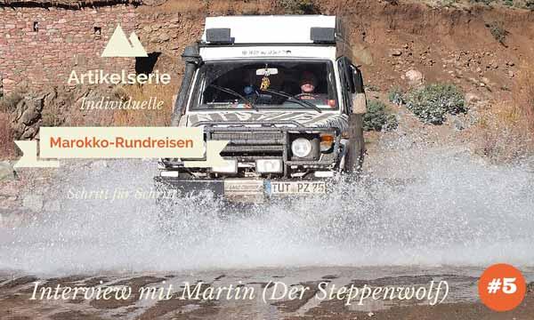 rundreisen marokko interview steppenwolf